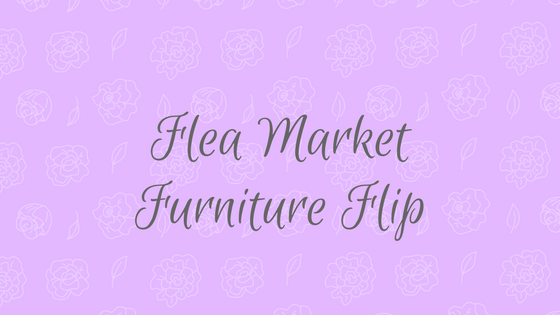 flea market furniture flip ideas