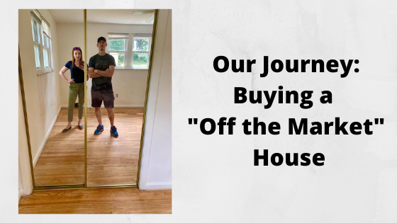 Buying a Off the Market house
